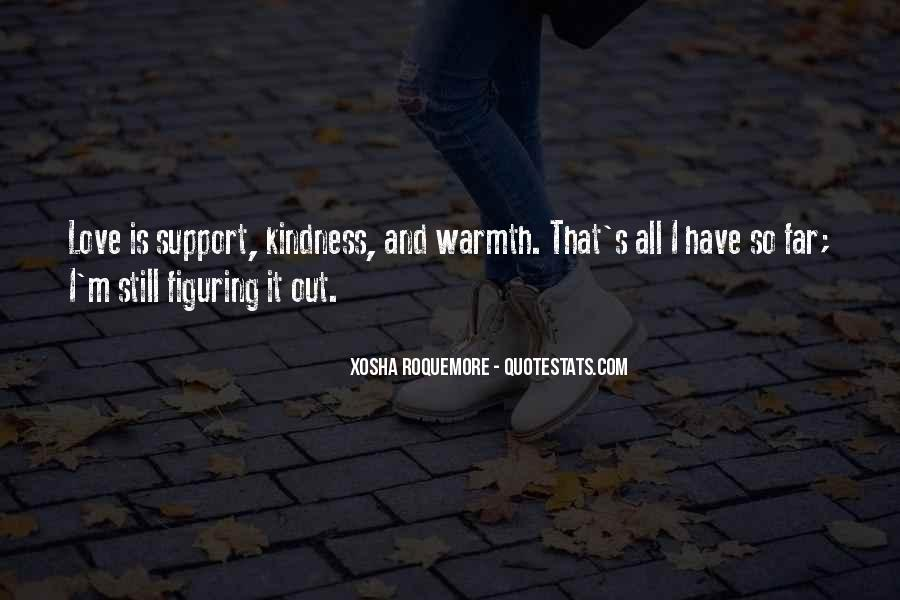 Kindness Warmth Quotes #1067107