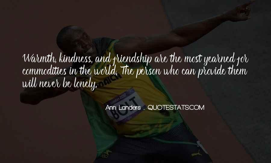 Kindness Warmth Quotes #1750563