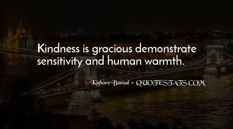 Kindness Warmth Quotes #275987