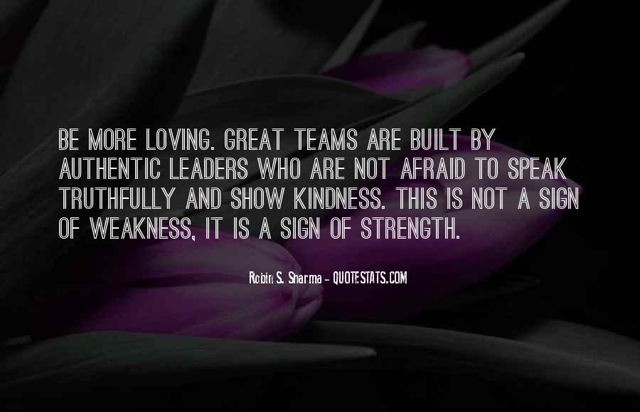 Kindness Weakness Quotes #1031202