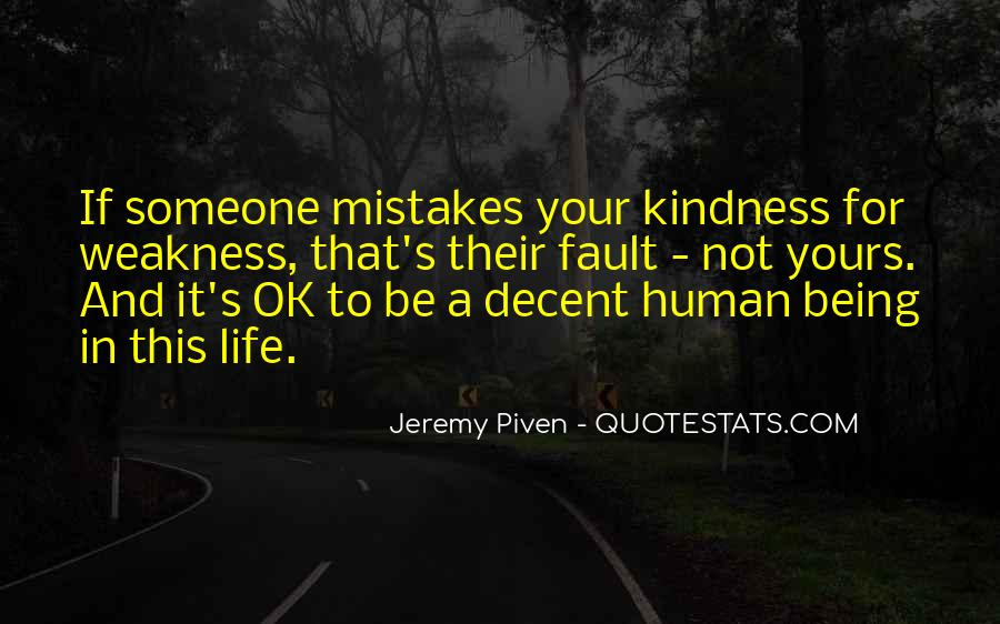Kindness Weakness Quotes #587979