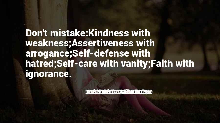 Kindness Weakness Quotes #844378