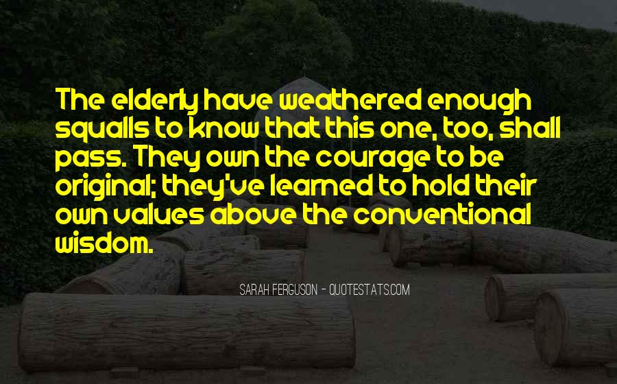 Quotes About Elderly And Wisdom #1743439