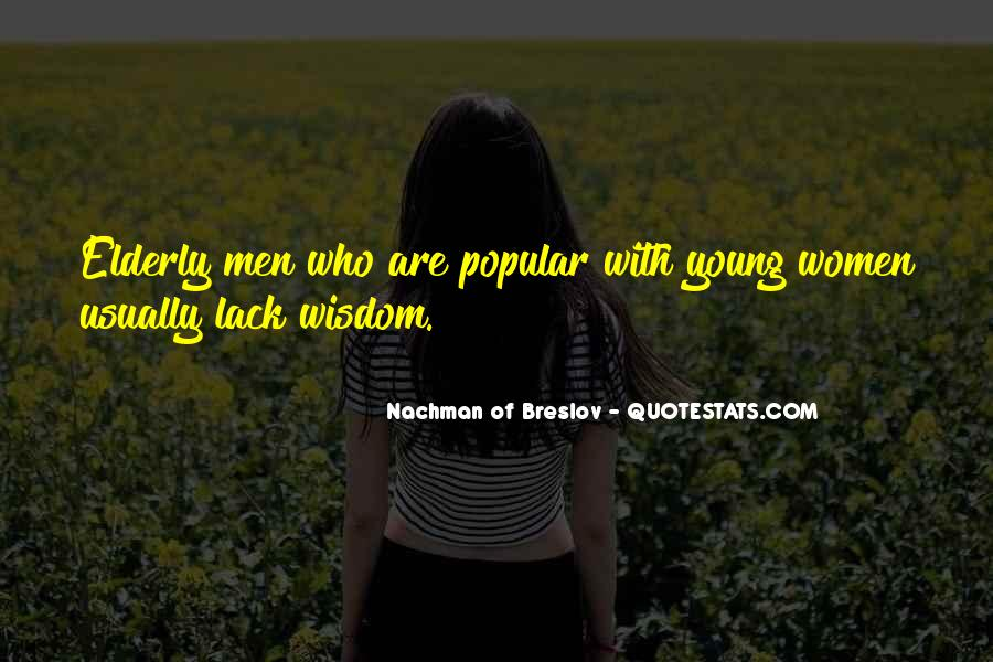 Quotes About Elderly And Wisdom #272499