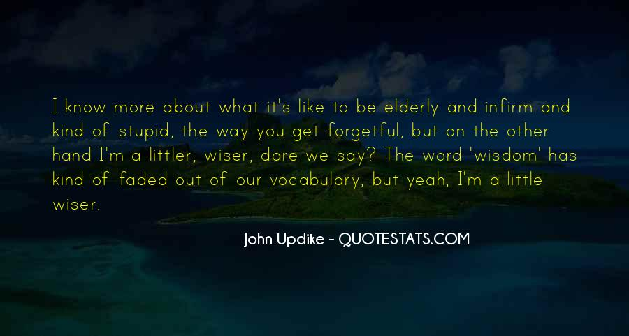 Quotes About Elderly And Wisdom #821955