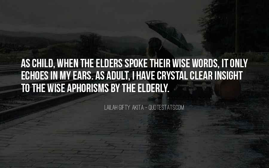 Quotes About Elderly And Wisdom #869268