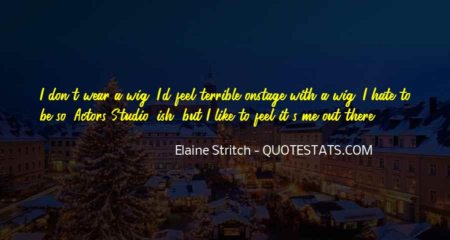 Quotes About Elaine Stritch #762864