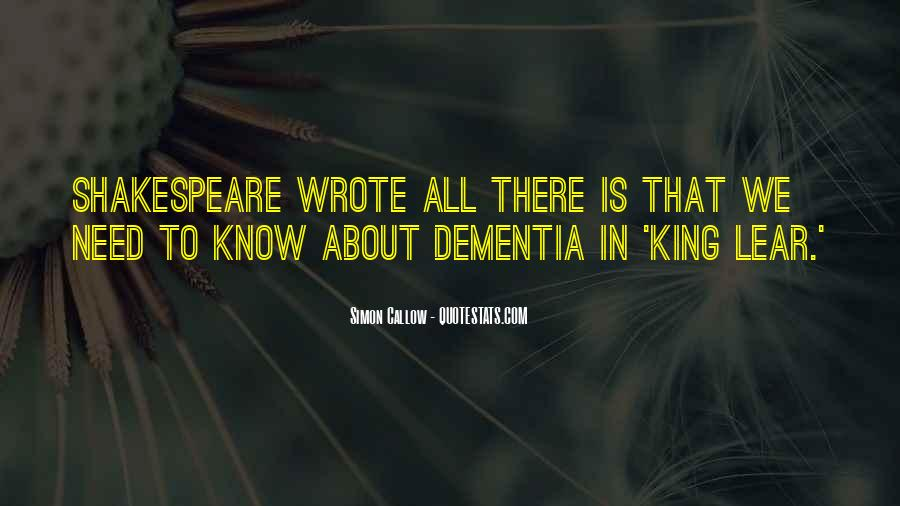 King Lear Dementia Quotes #357962
