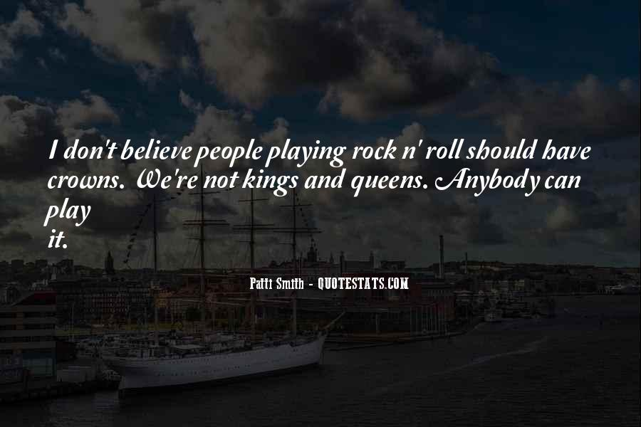 Kings Queens Quotes #1014039