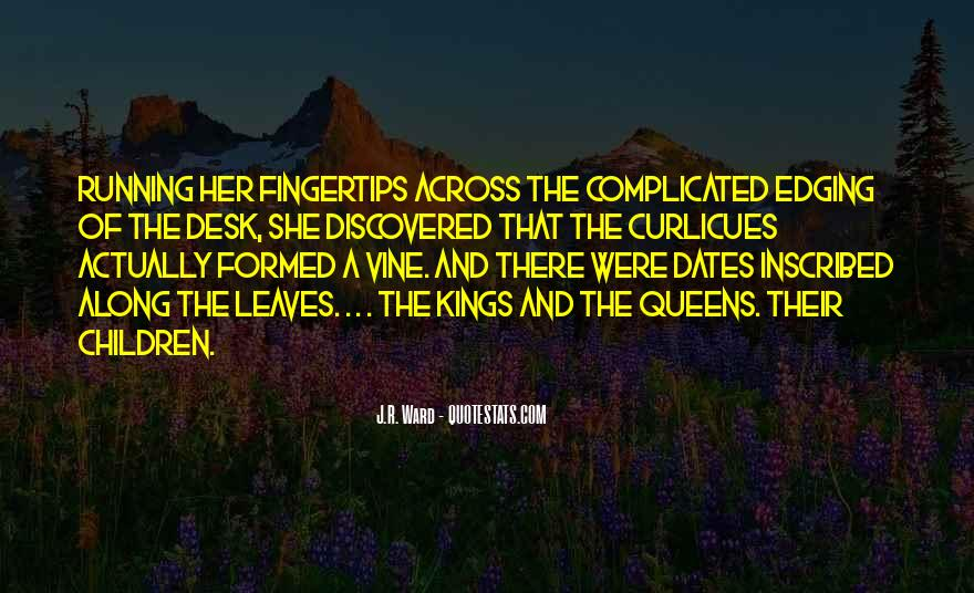 Kings Queens Quotes #1113466