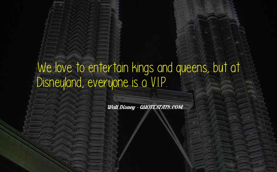 Kings Queens Quotes #1208594