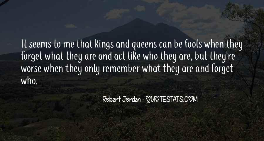 Kings Queens Quotes #1240387
