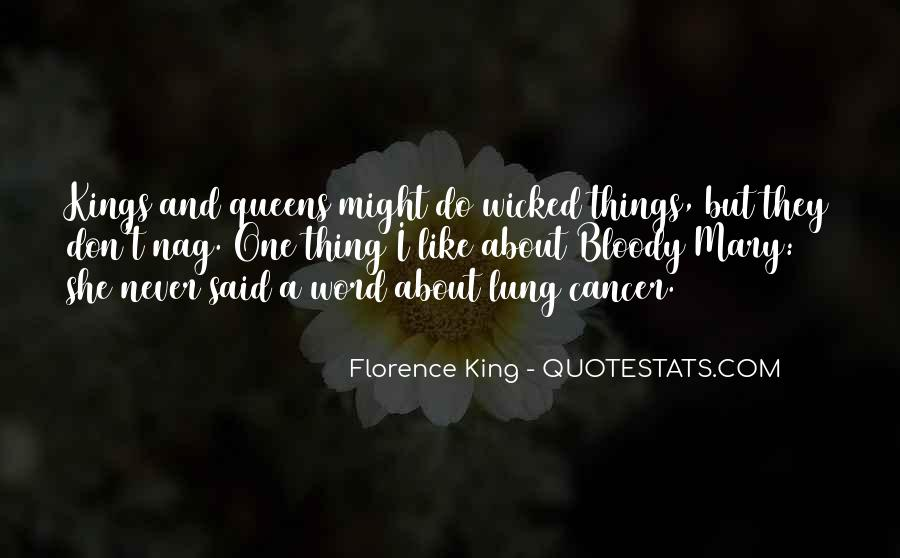Kings Queens Quotes #259519