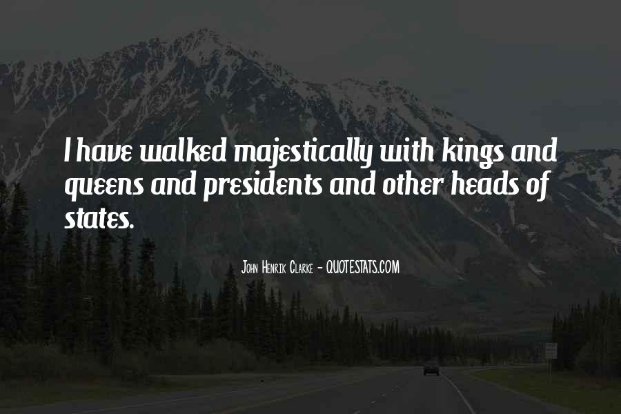 Kings Queens Quotes #444659