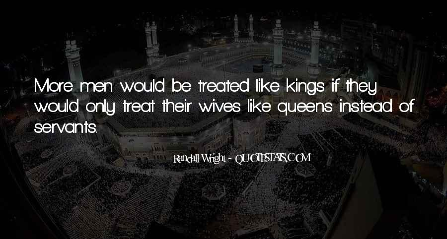 Kings Queens Quotes #900337