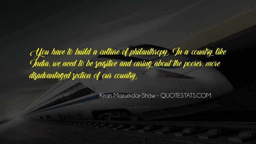 Kiran Mazumdar Quotes #1028694