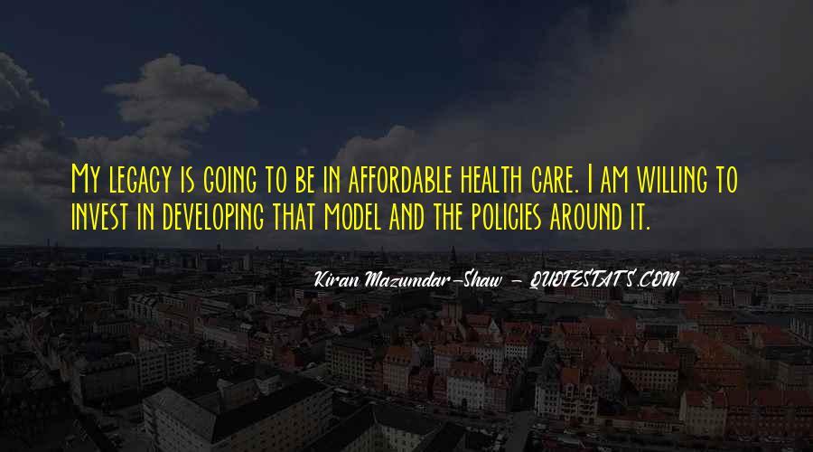 Kiran Mazumdar Quotes #1239700