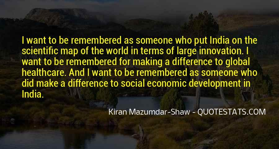 Kiran Mazumdar Quotes #1639294