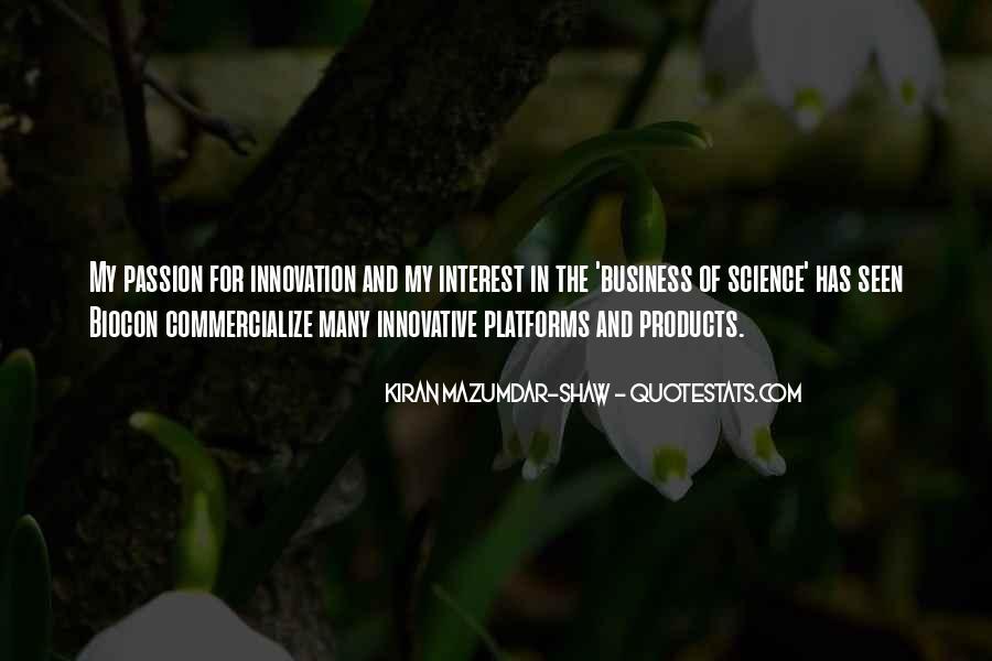 Kiran Mazumdar Quotes #359117