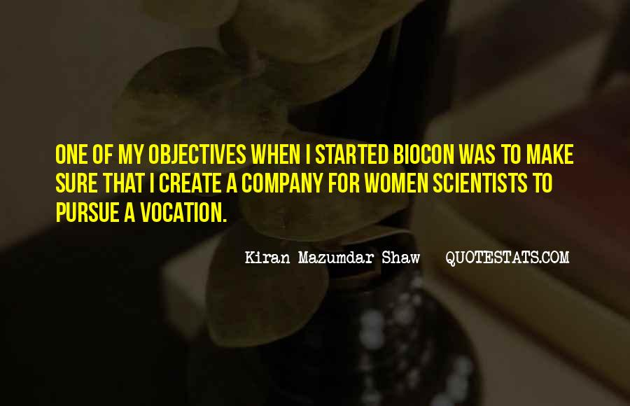 Kiran Mazumdar Quotes #722670