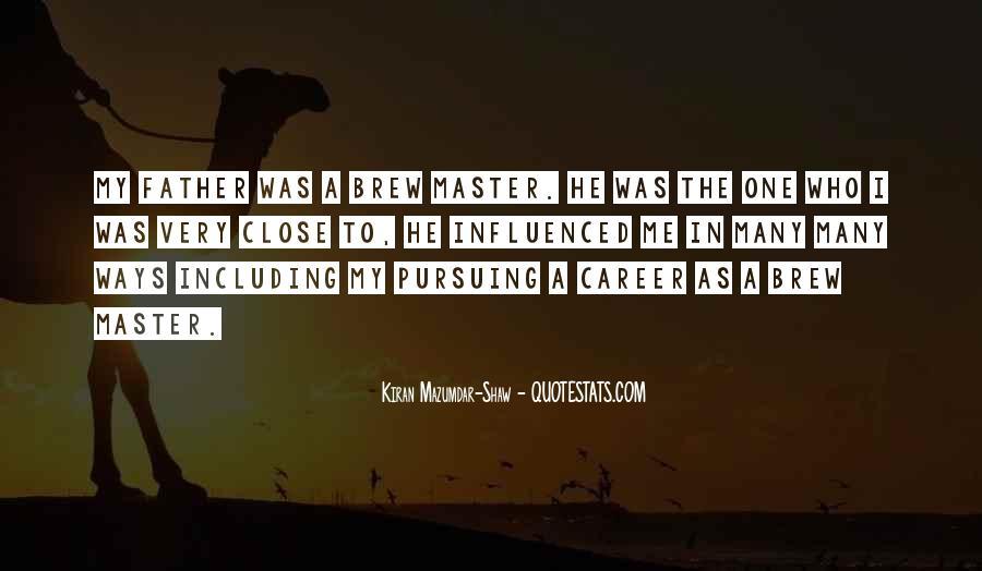 Kiran Mazumdar Quotes #812553