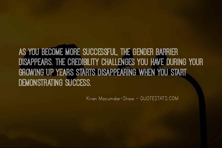 Kiran Mazumdar Quotes #897609
