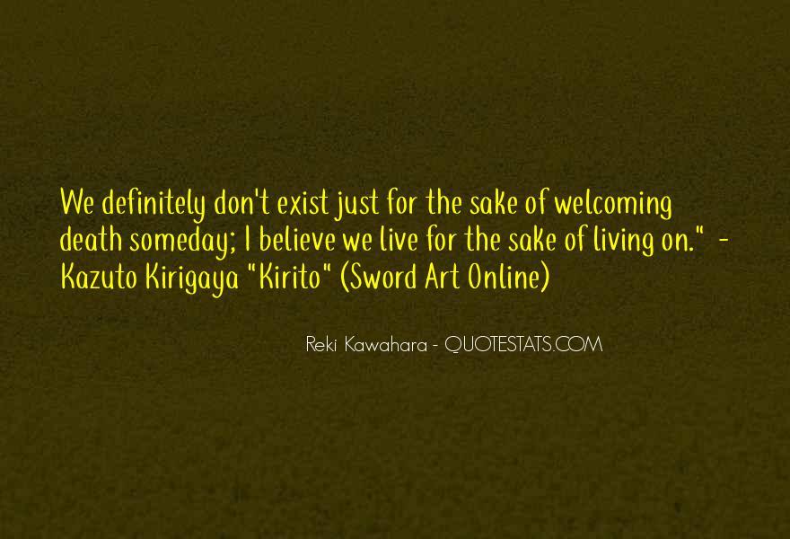 Kirigaya Kazuto Quotes #337502
