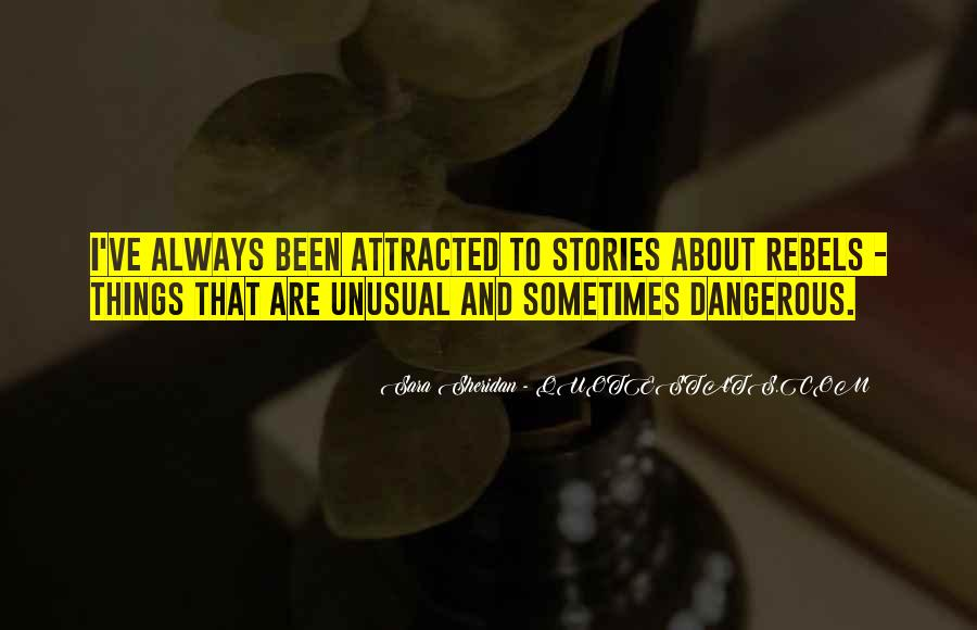 Quotes About Unusual Things #259137