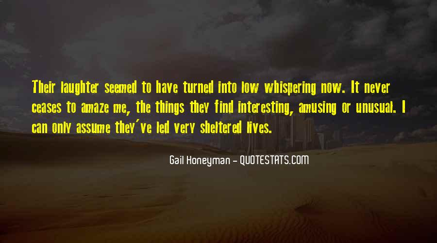 Quotes About Unusual Things #482245
