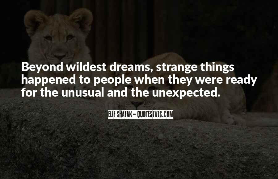 Quotes About Unusual Things #511096