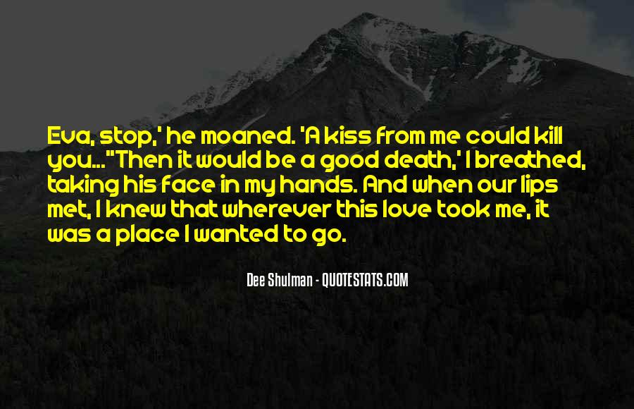 Kiss Me Love Quotes #299860