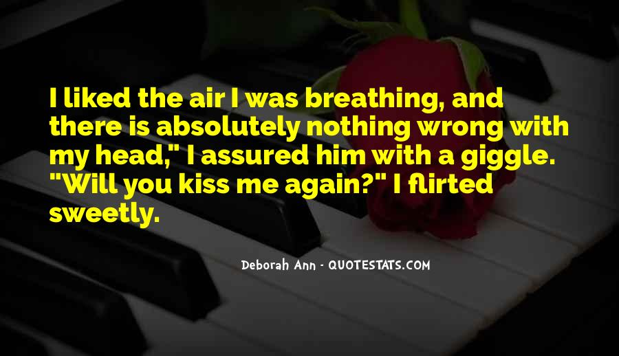 Kiss Me Love Quotes #381284
