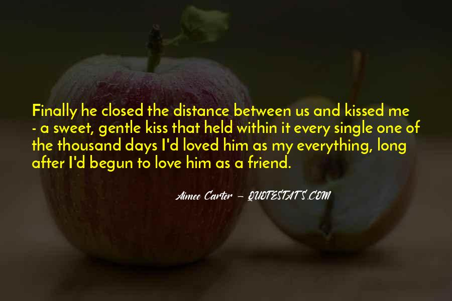 Kiss Me Love Quotes #634454