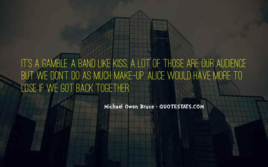 Kiss The Band Quotes #1362701