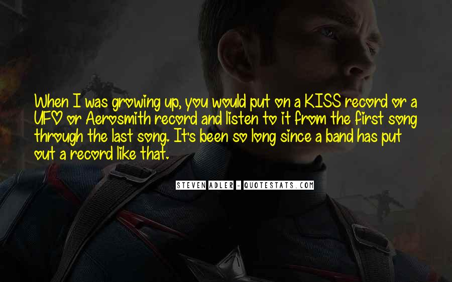 Kiss The Band Quotes #1776897