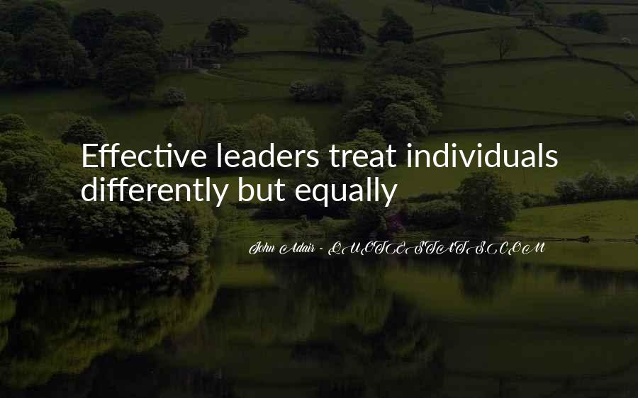 Quotes About Effective Leaders #104416