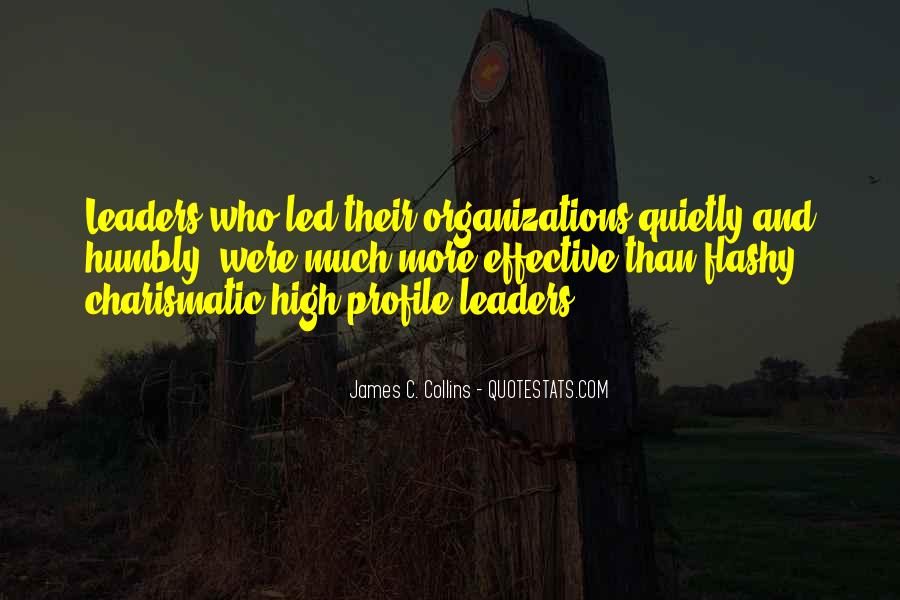 Quotes About Effective Leaders #1692261