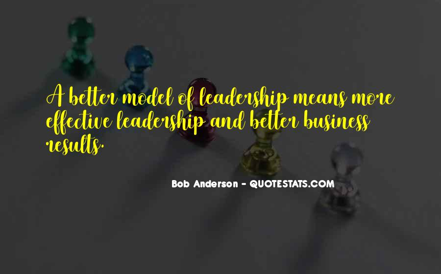 Quotes About Effective Leaders #1726911