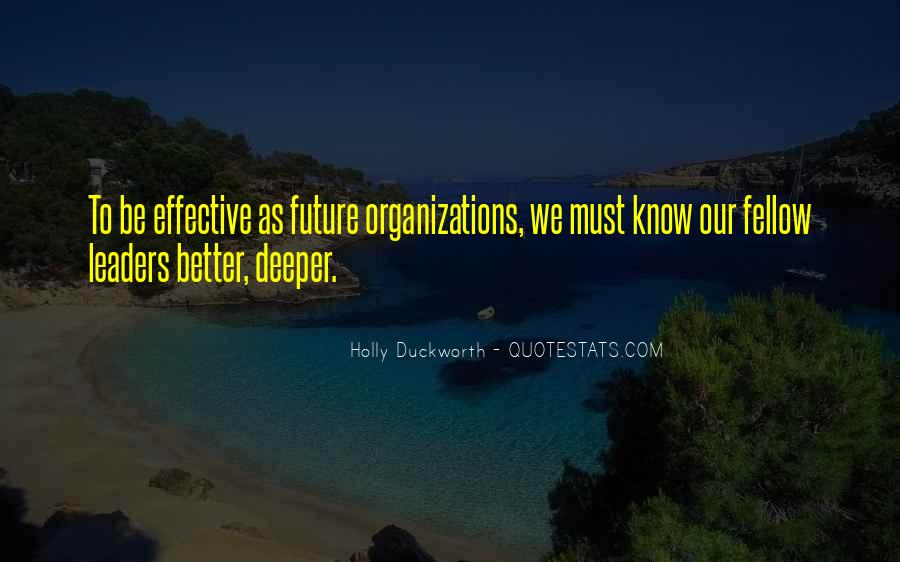 Quotes About Effective Leaders #308153
