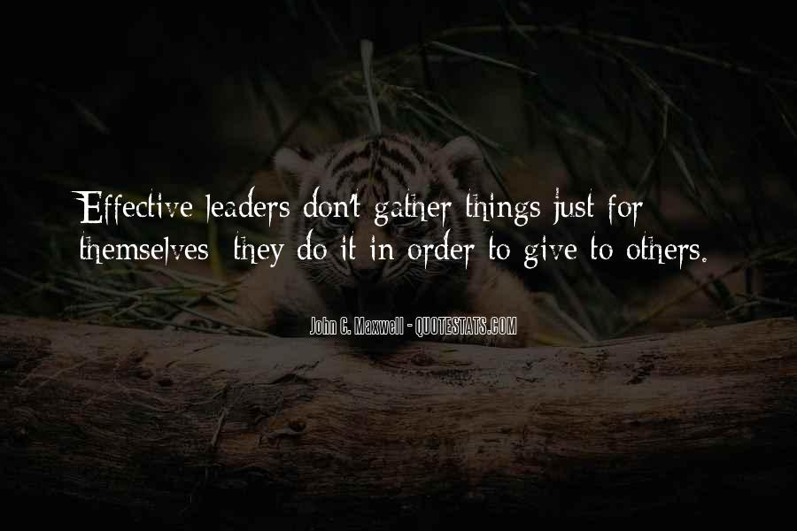 Quotes About Effective Leaders #80226