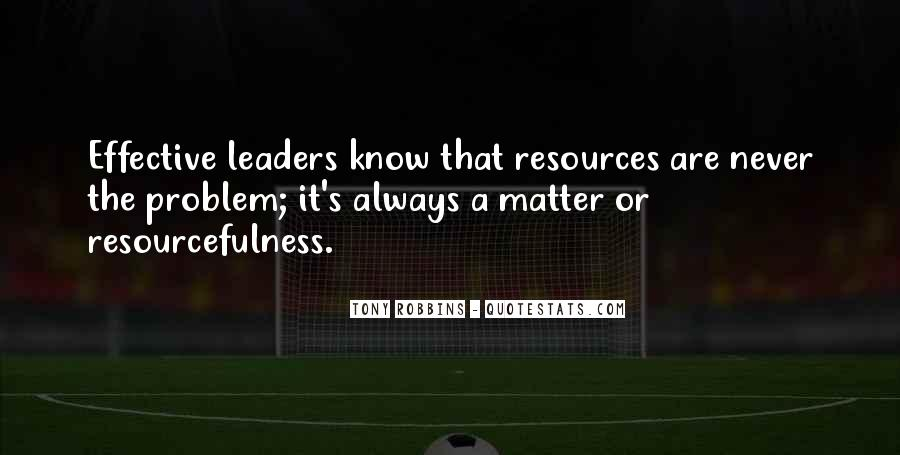 Quotes About Effective Leaders #887584