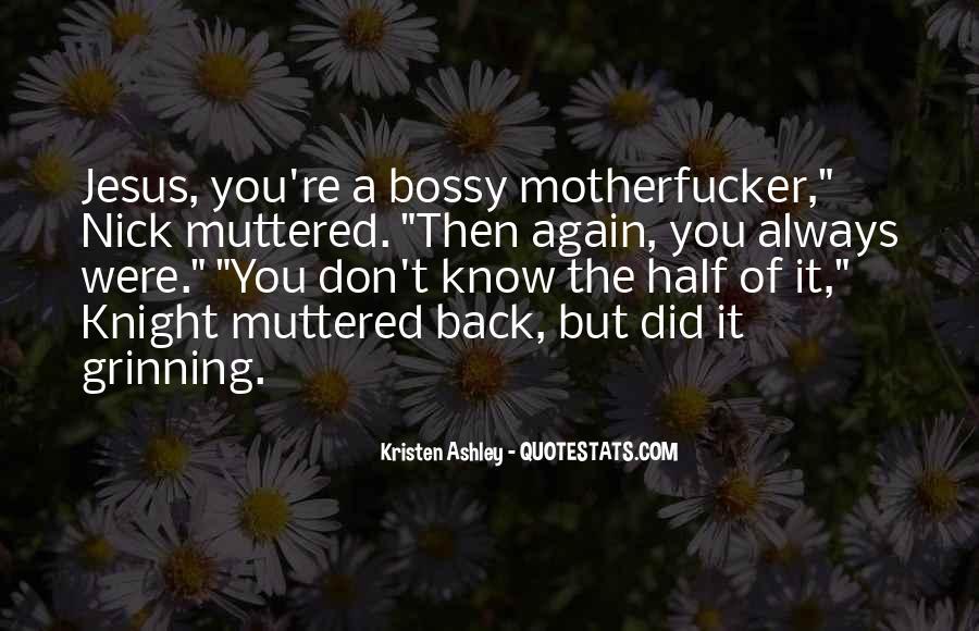 Knight Kristen Ashley Quotes #1193469