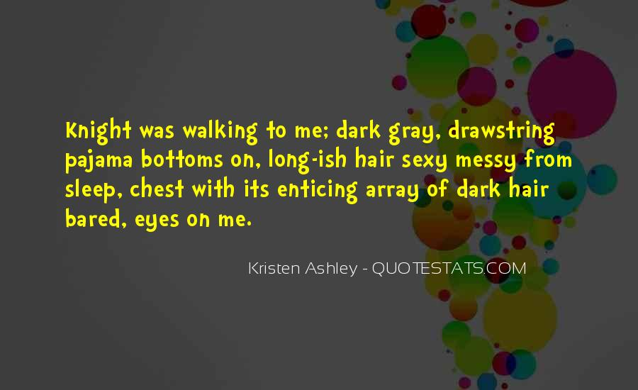 Knight Kristen Ashley Quotes #1765410