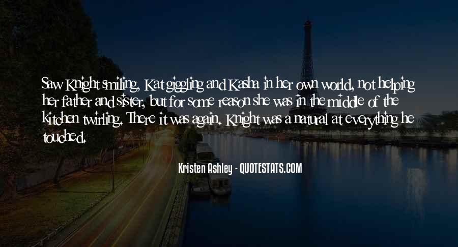 Knight Kristen Ashley Quotes #662305
