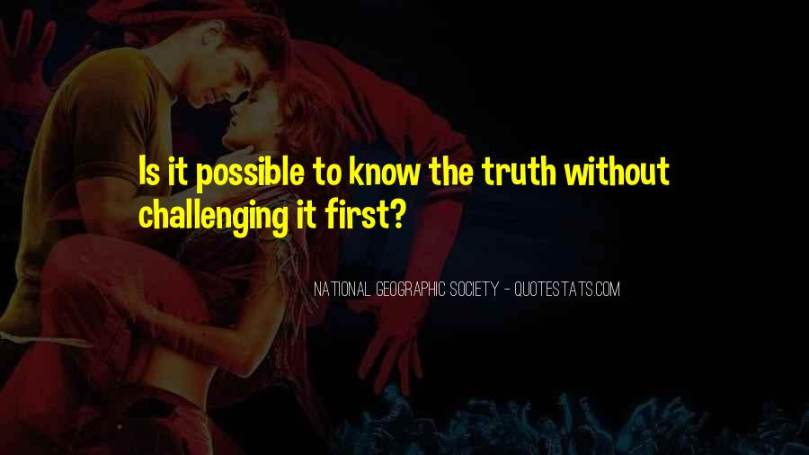 Know The Truth First Quotes #1276928