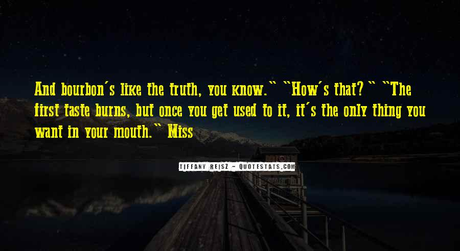 Know The Truth First Quotes #519934