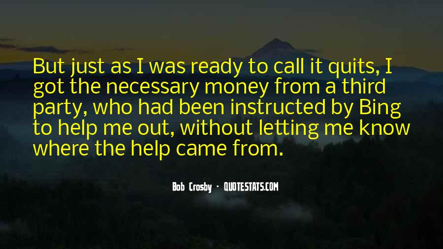 Know When To Call It Quits Quotes #1096224