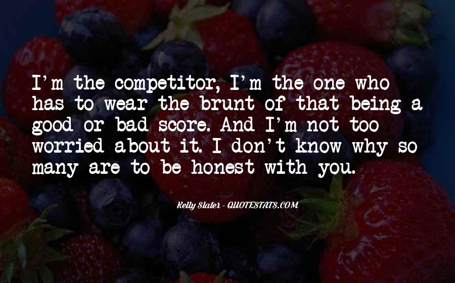 Know Your Competitor Quotes #940195