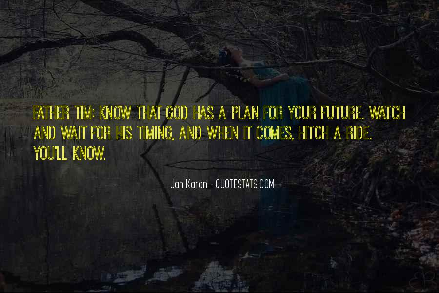 Know Your Future Quotes #1016191