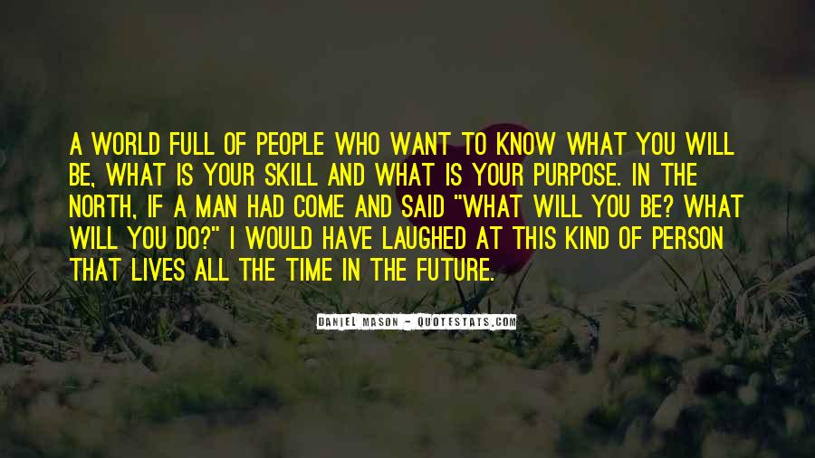 Know Your Future Quotes #1041763